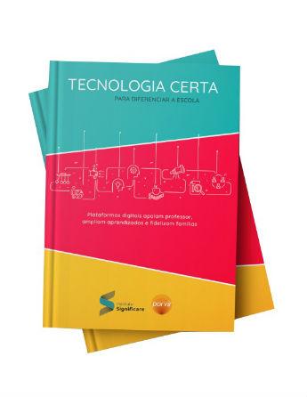 E-book Tecnologia Certa para Diferenciar a Escola