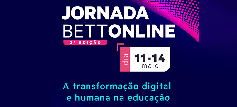 2 Jornada Bett Online - 11 a 14 de maio